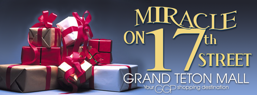 Miracle on 17th Street Grand Teton Mall Your GGP Shopping Destination